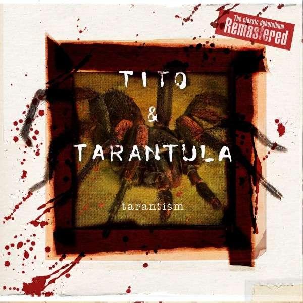 Tito-Tarantula-Tarantism