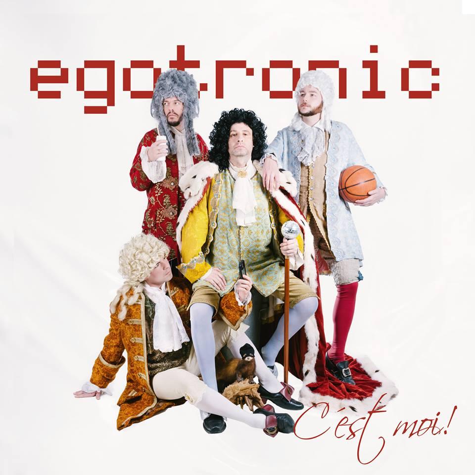 Egotronic | C'est moi!