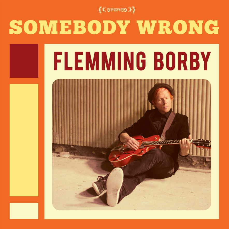 Flemming Borby - Somebody Wrong - Album- Cover