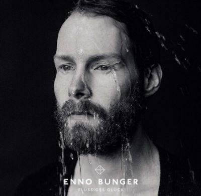 Enno Bunger - Flüssiges Glück 2015