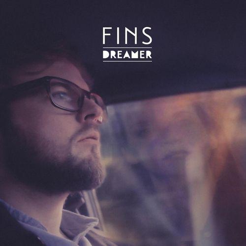 Fins - Dreamer (Cover) 2016
