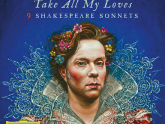Rufus Wainwright - Take All My Loves - 9 Shakespeare Sonnets - Cover (2016)
