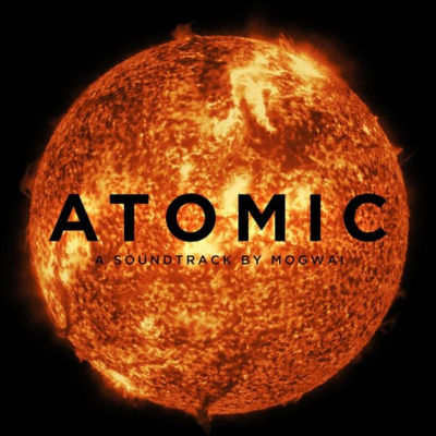 Mogwai - Atomic (2016) - Cover