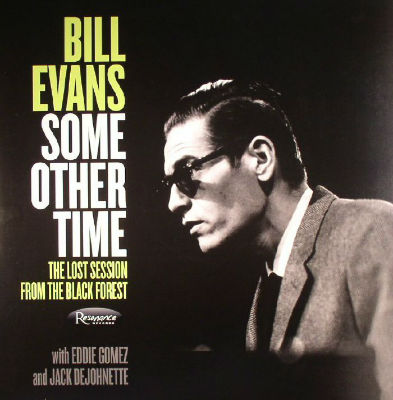 Bill Evans - Some Other Time - 2016 - Cover