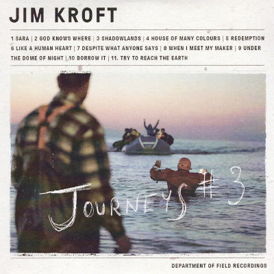 Jim Croft - Journeys #3 (2016)