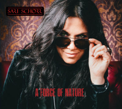 Sari Schorr - A Force Of Nature (2016) - Cover