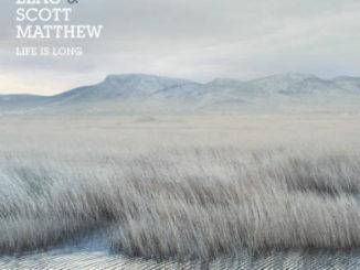 Scott Matthew & Rodrigo Leão – Life is Long (2016)