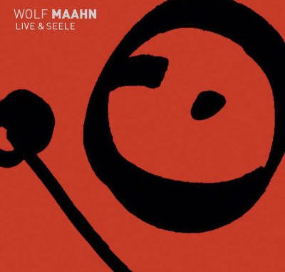 Wolf Maahn - Live und Seele 2017 - Cover