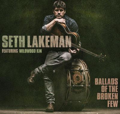 Seth Lakeman - Ballads Of The Broken Few - Album