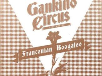 Gankino Circus - Franconian Boogaloo - 2014