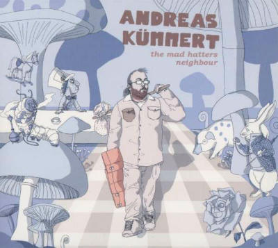 Andreas Kümmert - The Mad Hatters Neighbour - 2012