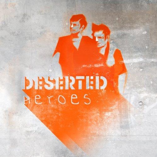 Deserted - Heroes - 2014