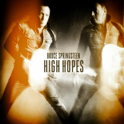 Bruce Springsteen - High Hopes - 2014
