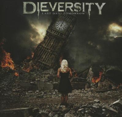 Dieversity - Last Day: tomorrow - 2012