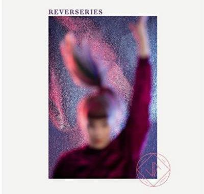 Jennie Abrahamson - Reverseries (2017)