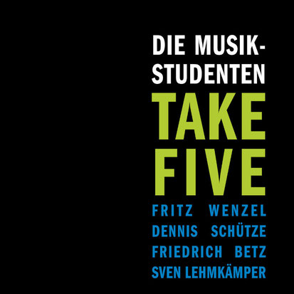 Die Musikstudenten - Take Five - 2015