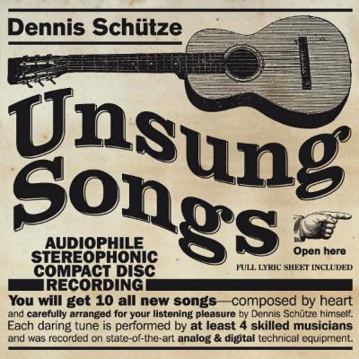 Dennis Schuetze - Unsung Songs - 2014