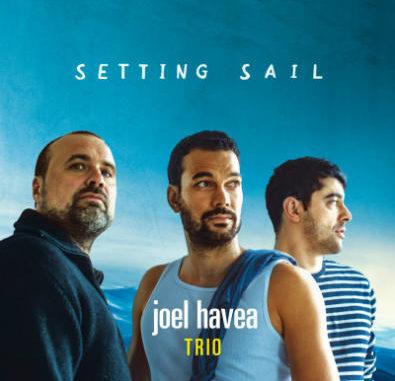 JOEL HAVEA TRIO - SETTING SAIL - ALBUMCOVER - 2017