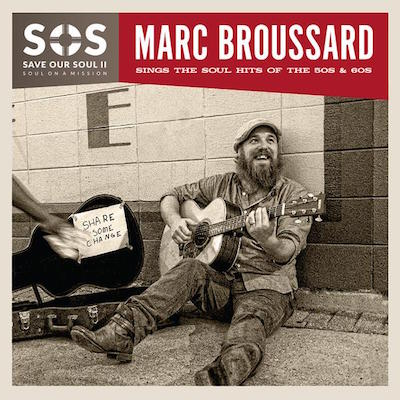 Marc Broussard - S.O.S. - Save Our Soul II (2017)
