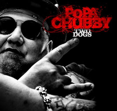 Popa-Chubby_Two-Dogs_Album_Cover