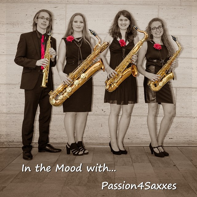 Passion4Saxxes - In the Mood with ... - Album-Cover (2017)