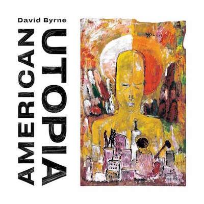 david-byrne-american-utopia-album-2018-Kopie