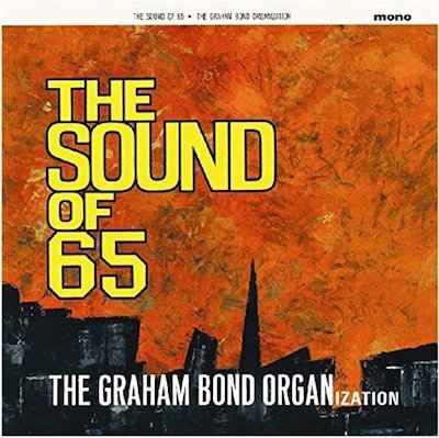 The-Graham-Bond-Organization-The-Sound-Of-65-Vinyl-Album-Cover-2018