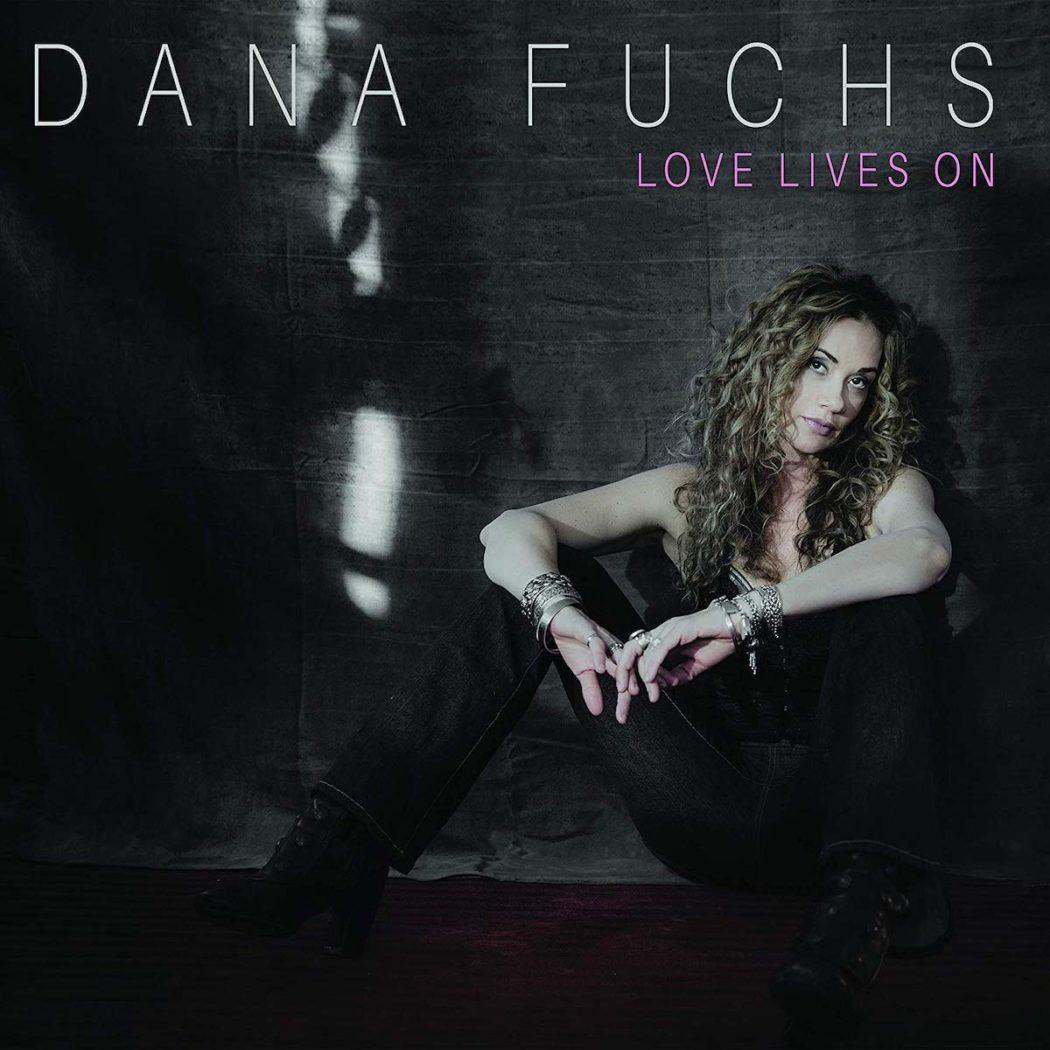 DANA FUCHS - LOVE LIVES ON_ALBUM COVER