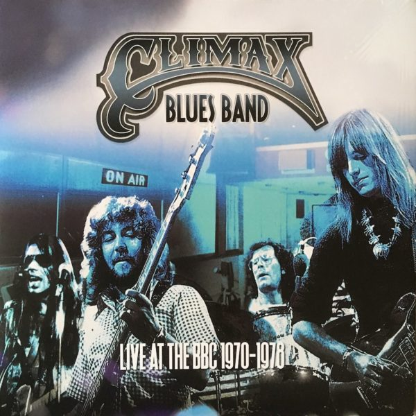Climax Blues Band - Live At The BBC 1970-78 - Vinyl-Album