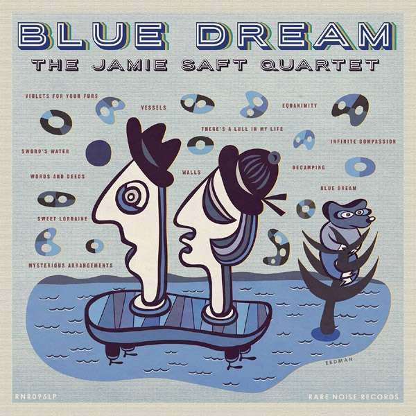 THE JAMIE SAFT QUARTET - BLUE DREAMS (2018) - ALBUM - COVER