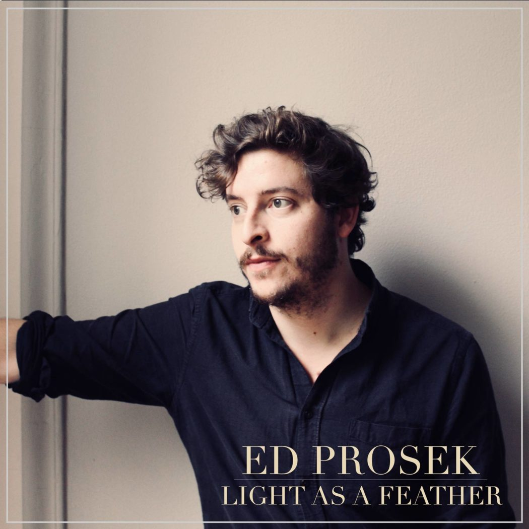 Ed-Prosek-Light-As-A-Feather-EPCover