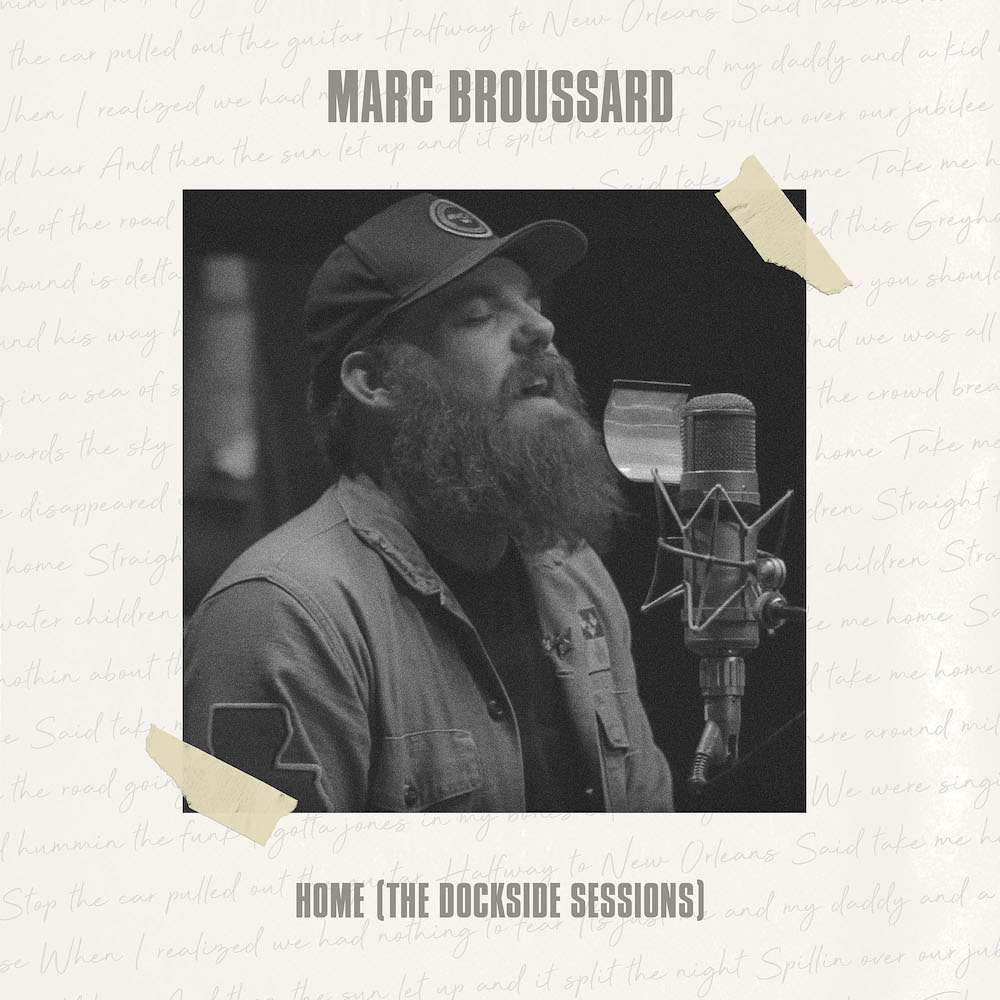 Marc Broussard  - Home (The Dockside Sessions) - 2019