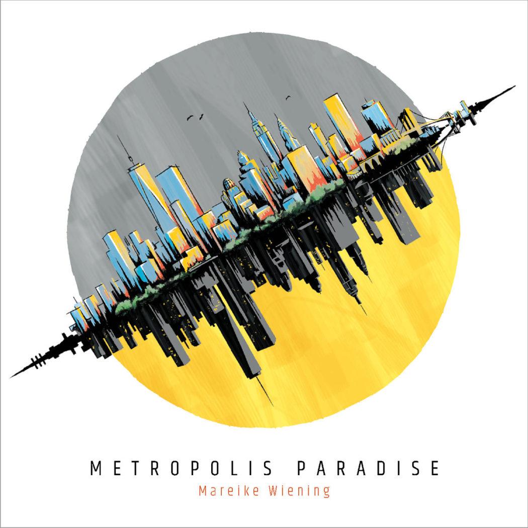 MAREIKE WIENING - METROPOLIS PARADISE (2019)