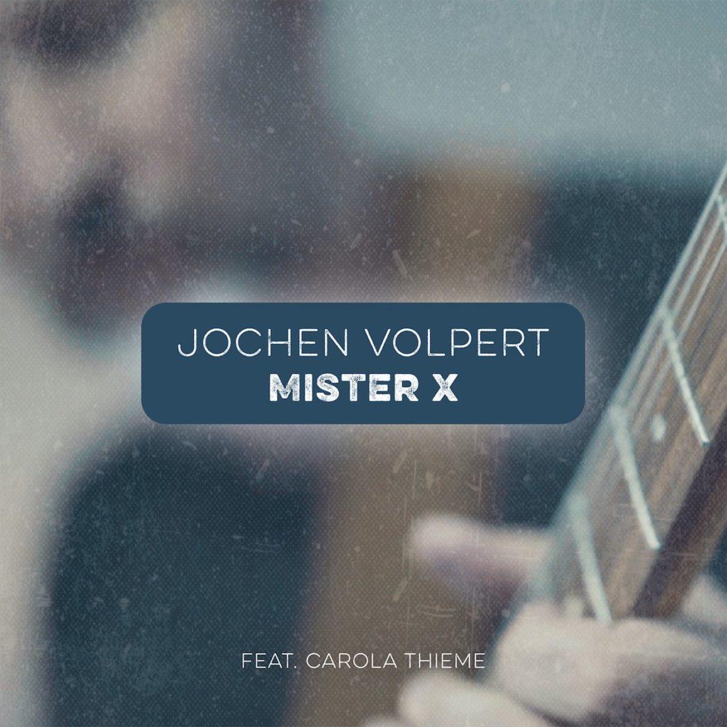Jochen Volpert - Mister X (2020)
