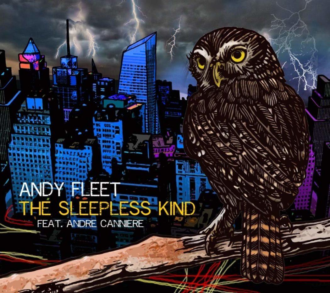 ANDY FLEET_THE SLEEPLESS KIND_2020